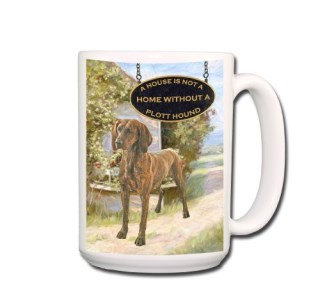 Plott Hound a House Is Not A Home Coffee Tea Mug 15 oz