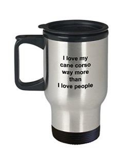 Cane Corso Mug - Cane Corso Lover Gift - I Love My Dog More Than People - Funny Pet Dog Insulated Tumbler Travel Coffee Cup Accessories