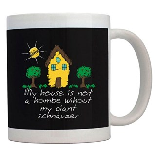 Teeburon My house is not a home without my Giant Schnauzer Mug