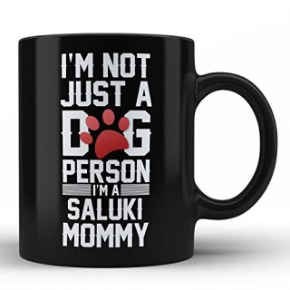 Saluki Dog Owner Lover Mom Mother Precious Gift for Saluki Mother Wife Women Funny Black Coffee Mug By HOM