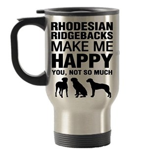 Rhodesian Ridgebacks Make Me Happy Stainless Steel Travel Insulated Tumblers Mug
