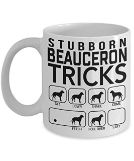 Stubborn Beauceron Tricks - Awesome Dog Fetch Mug - Best Dog Trainer Cup Ever - Funny Coffee Beauceron Mug - Perfect Idea Fetching Gift