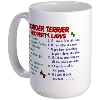 CafePress - Border Terrier Property Laws 2 Large Mug - Coffee Mug, Large 15 oz. White Coffee Cup