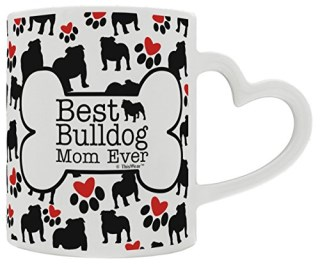 Bulldog Gifts Best Bulldog Mom Ever Dog Owner Gifts English Bulldog Heart Handle Gift Coffee Mug Tea Cup Heart Handle