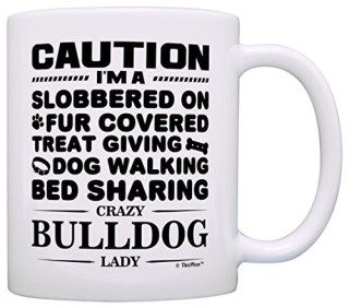 Dog Lover Gifts for Women Crazy Bulldog Lady Dog Mom English Bulldog Gift Coffee Mug Tea Cup White