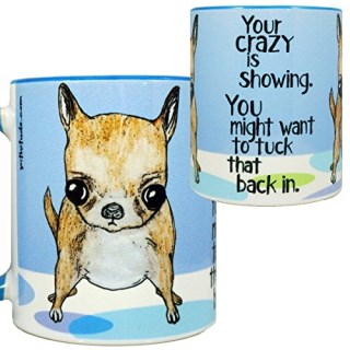 Crazy Chihuahua Mug by Pithitude - One Single 11oz.Blue Coffee Cup