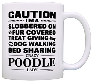 Dog Lover Gifts for Women Crazy Poodle Lady Dog Mom Dog Owner Gift Coffee Mug Tea Cup White