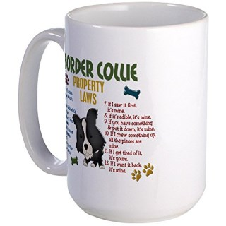 CafePress - Border Collie Property Laws 4 - Coffee Mug, Large 15 oz. White Coffee Cup