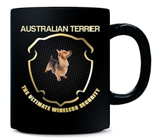 AUSTRALIAN TERRIER The Ultimate Wireless Security Dog - Mug