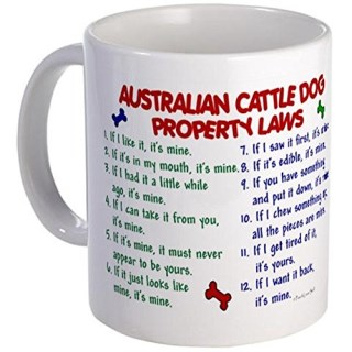11 ounce Mug - Australian Cattle Dog Property Laws 2 Mug - S White ""