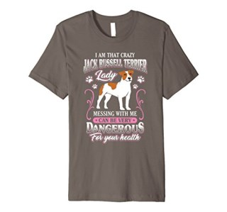 Jack Russell Terrier T-Shirt Gift for Crazy Dog Lover Lady