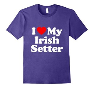 I Love My IRISH SETTER T-Shirt Heart Funny Tee