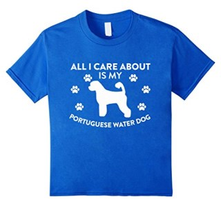 All I Care About Is My Portuguese Water Dog And Maybe 3 People Funny Dog Lover T-Shirt